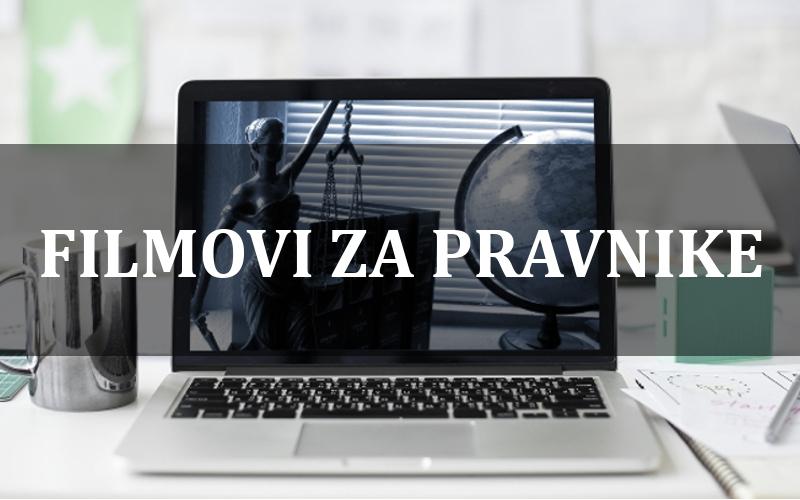 Filmovi koje bi svaki pravnik trebalo da pogleda