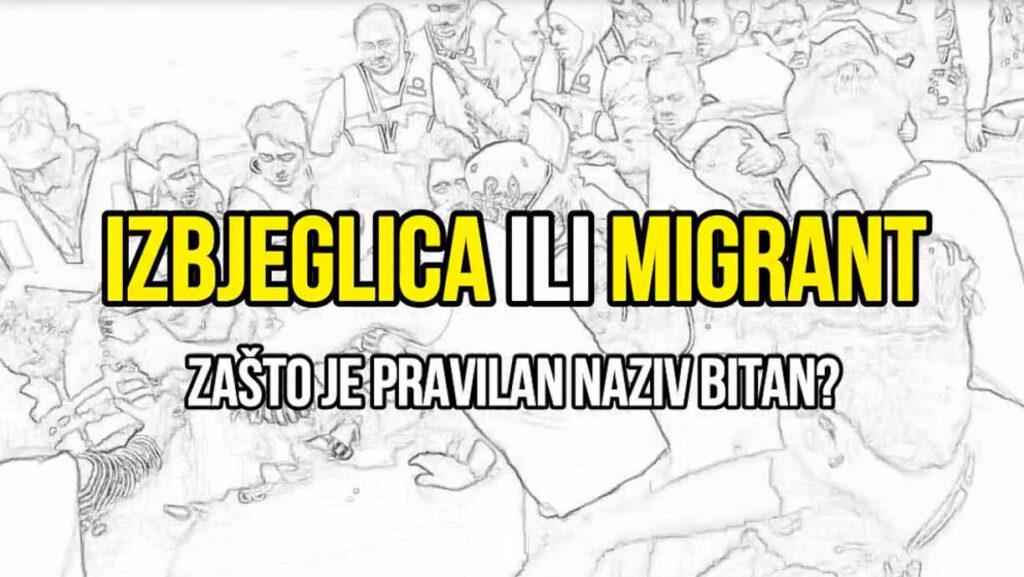 Izbjeglica ili migrant - zasto je pravilan naziv bitan