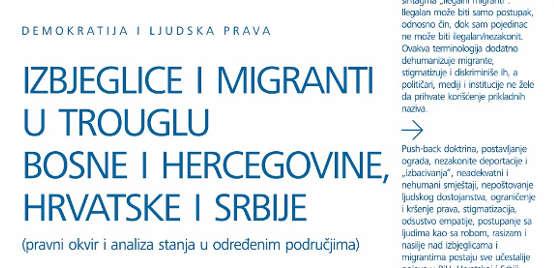 Izbjeglice i migranti u trouglu BiH, Srbije i Hrvatske