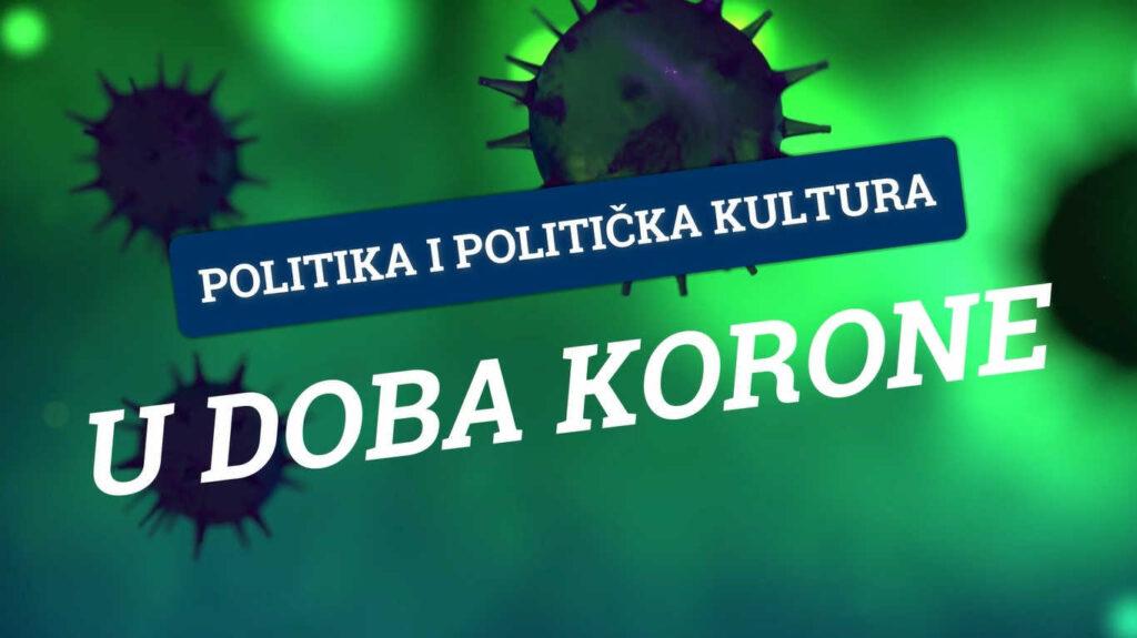Politika i politička kultura u doba korone